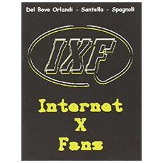 Internet per fans