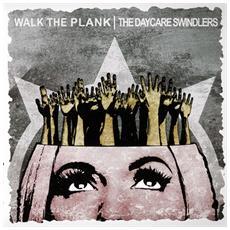 """Walk The Plank / Daycare Swindlers - Split 7 (7"""")"""