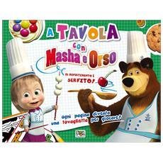A tavola con Masha e Orso. Con gadget