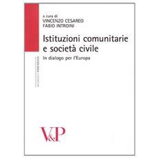 Istituzioni comunitarie e società civile. In dialogo per l'Europa