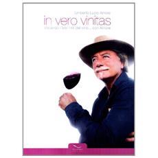 In vino veritas. Sfatando i falsi miti del vino. . . con amore