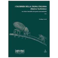 I tachinidi della fauna italiana (Diptera tachinidae) . Con chiave interattiva dei generi ovest-paleartici. Con CD-ROM