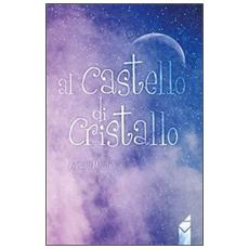 Al castello di cristallo