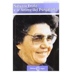 Natuzza Evolo e le anime del purgatorio