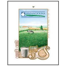 50° Santangiolina. 1961-2011 una storia che guarda al futuro