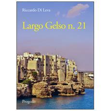 Largo Gelso n. 21
