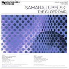 Samara Lubelski - The Gilded Raid