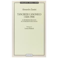 Tancredi Canonico (1828-1908) . Il riformismo religioso di un Presidente del Senato