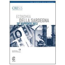 Economia della Sardegna. 20° rapporto 2013