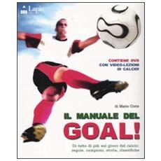 Il manuale del goal. Con DVD