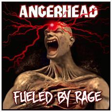 Angerhead - Fueled By Rage