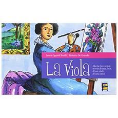 La viola. Maria Ceccarini: storia di una fata, di un viale, di una città