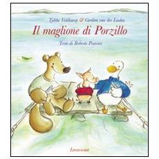 Il maglione di Porzillo. Ediz. illustrata