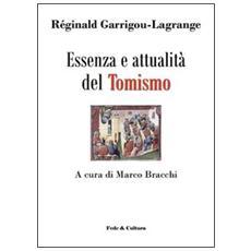 Essenza e attualità del tomismo