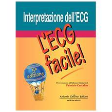 Interpretazione dell'ECG. L'ECG facile