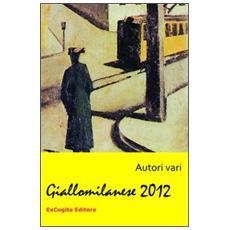 Giallomilanese 2012