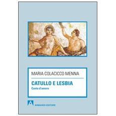 Catullo e Lesbia. Canto d'amore