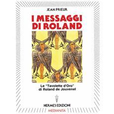 Messaggi di Roland. Le �Tavolette d'oro� di Roland de Jouvenel (I)