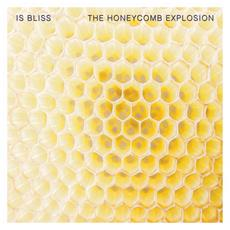"""Is Bliss - The Honeycomb Explosion (12"""")"""
