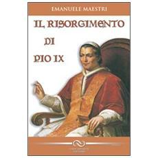 Il risorgimento di Pio IX
