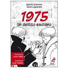 1975 un delitto emiliano