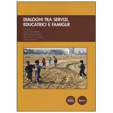 Dialoghi fra servizi, educatrici e famiglie