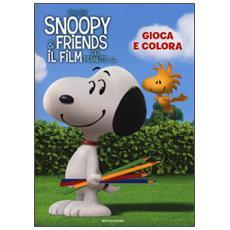 Gioca e colora. Snoopy & Friends. Ediz. illustrata