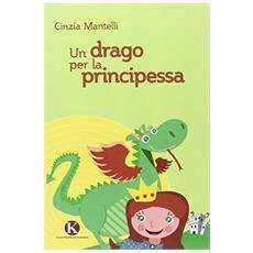 Un drago per la principessa