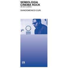 Semiologia, cinema, rock