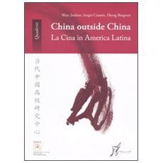 China outside China. La Cina in America Latina