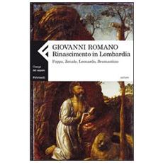 Rinascimento in Lombardia. Foppa, Zenale, Leonardo, Bramantino