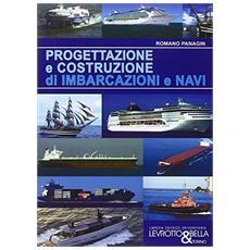 Progettazione e costruzione di imbarcazioni e navi