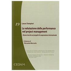 La valutazione delle performance nel project management. Alcune ricerche sui progetti di cooperazione internazionale