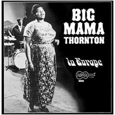 Big Mama Thornton - In Europe (Orange Vinyl)
