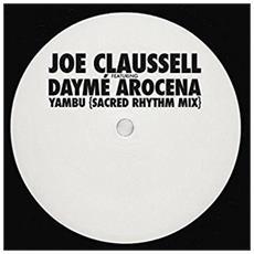 Joe Feat. Claussell - Yambu (Sacred Rhythm Mix)