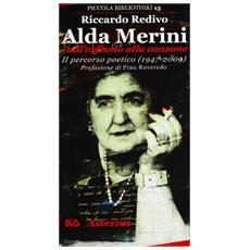 Alda Merini, dall'orfismo alla canzone. Il percorso poetico (1947-2009)
