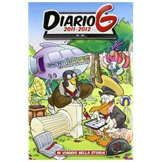 Diario G 2011-12. In viaggio nella storia