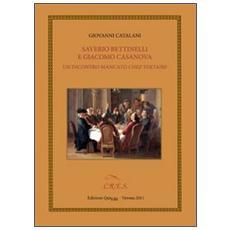 Saverio Bettinelli e Giacomo Casanova. Un incontro mancato chez Voltaire