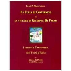 La curia di Conversano e la videnda di Giuseppe di Vagno. I vescovi e Conversano dall'unità d'Italia