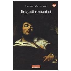 Briganti romantici