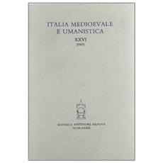 Italia medioevale e umanistica. Vol. 26