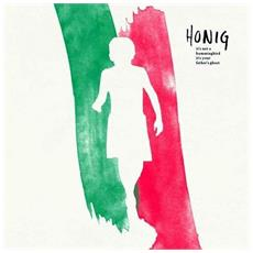 Honig - It's Not A Hummingbird It's Your Father (2 Lp)