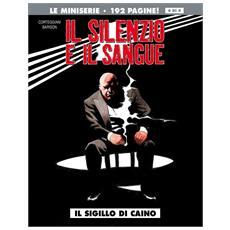 Silenzio E Il Sangue (Il) #04