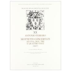 Mottetti concertati ad una, due, tre e quattro voci (1617)