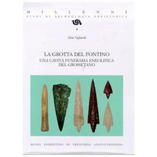 La grotta del Fontino. Una cavità funeraria eneolitica del grossetano