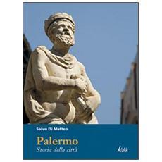 Palermo. Storia della città