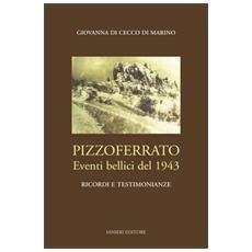 Pizzoferrato. Eventi bellici del 1943. Ricordi e testimonianza