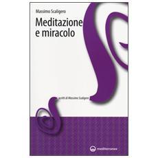 Meditazione e miracolo