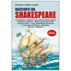 Racconti da Shakespeare. Ediz. integrale