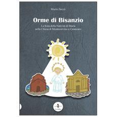 Orme di Bisanzio. La festa della Natività di Maria nella Chiesa di Montecorvino a Catanzaro